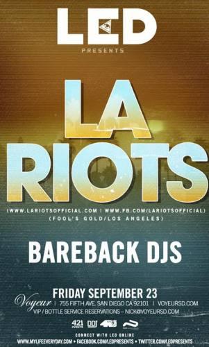LA Riots @ Voyeur (9/23)