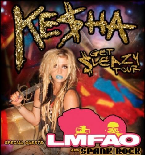 Ke$ha Presents the Get Sleazy Tour w/LMFAO