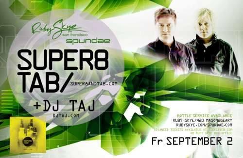 Super8 & Tab @ Ruby Skye