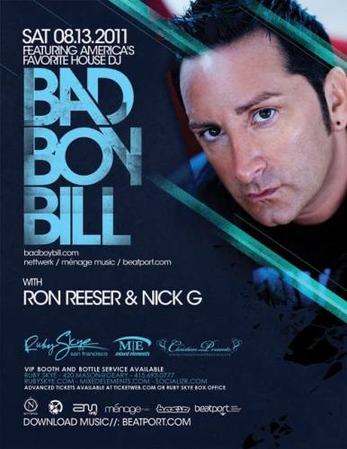 Bad Boy Bill @ Ruby Skye (8/13)