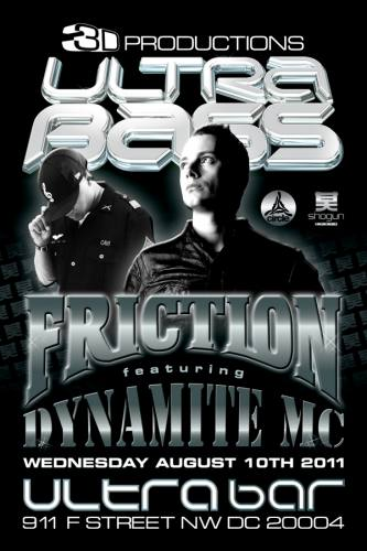 \\ULTRABASS// Feat. DJ Friction with Dynamite MC