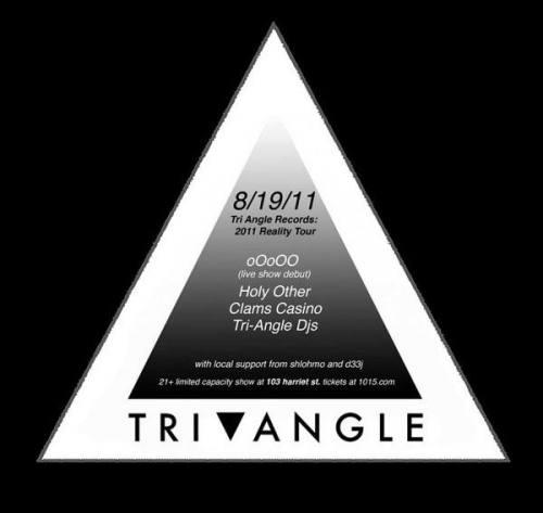 Tri-Angle Records Showcase: 2011 Reality Tour