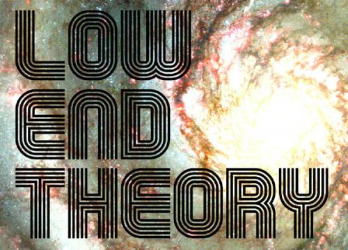 Low End Theory SF 7/1