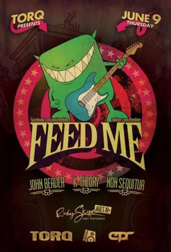 Feed Me @ Ruby Skye