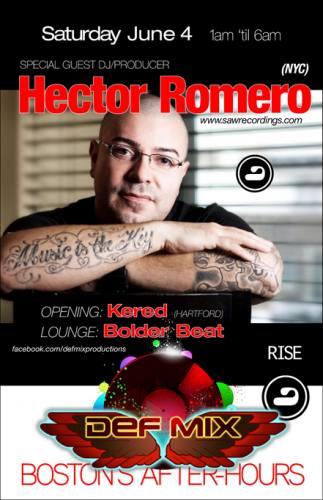 Hector Romero @ RISE [Sat 6/4]
