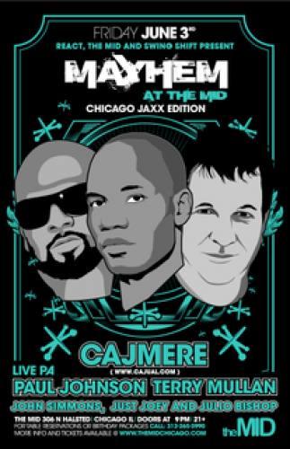 6.3 Cajmere, Paul Johnson, Terry Mullan - Mayhem at The Mid