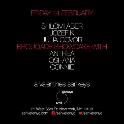 Sankeys NYC Valentines: Shlomi Aber, Jozef K., Julia Govor, Anthea, Oshana, Connie