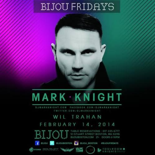 Mark Knight @ Bijou Nightclub (02-14-2014)