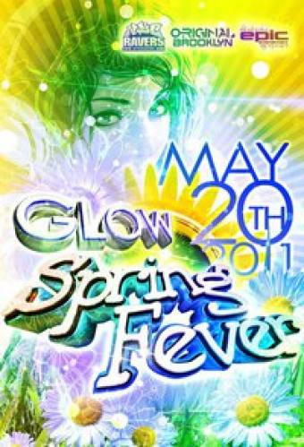 Glow: Spring Fever