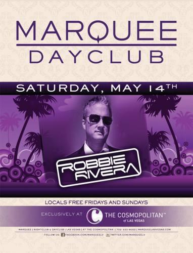 Robbie Rivera @ Marquee Dayclub