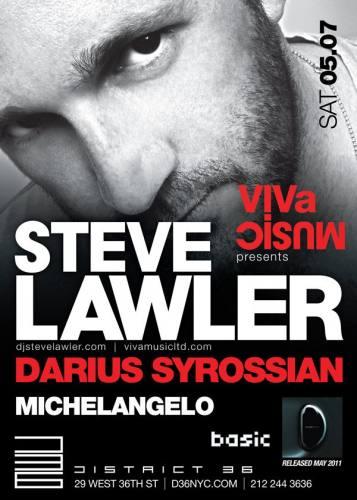 Steve Lawler @ District 36