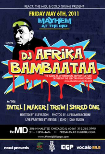 5.6 Afrika Bambaataa – Mayhem at The Mid Chicago