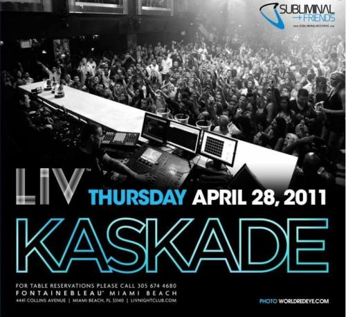 LIV presents Kaskade
