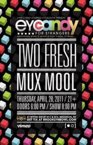 Brooklyn Bowl & Mr Bugsly Present: Two Fresh & Mux Mool [4.28.11]