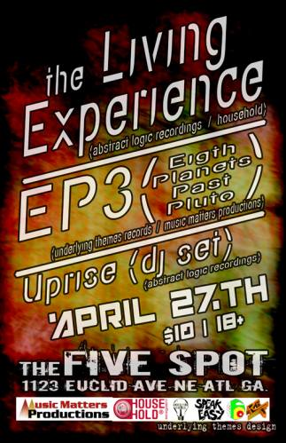 The Living Experience + EP3 + Uprise {Dj-set} @ The 5 Spot