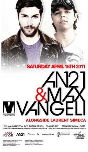 AN21 & Max Vangeli @ Mansion