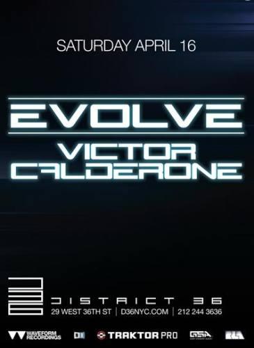 Evolve w/ Victor Calderone @ District 36