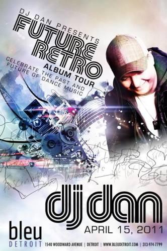 'FUTURE RETRO TOUR' W DJ DAN AT BLEU