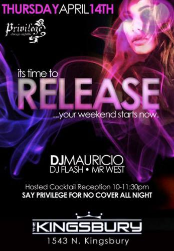 The Kingsbury Chicago - THE RELEASE *Spring* Party