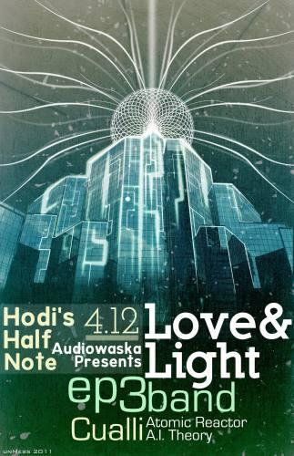 Love & Light + EP3 @ Hodi's Half Note