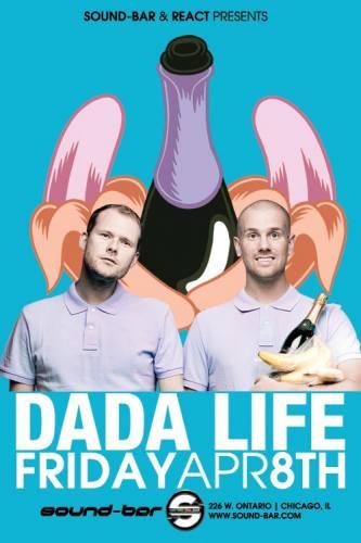 4.8 Dada Life @Sound-Bar Chicago FREE w/ RSVP