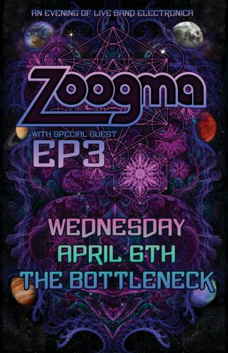Zoogma + EP3  @ The Bottleneck
