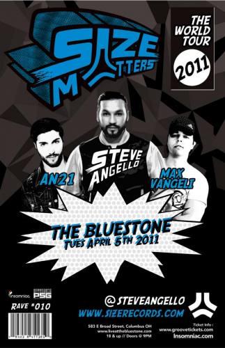 Size Matters Tour w/ Steve Angello, AN21 & Max Vangeli @ The Bluestone