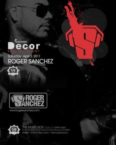 Decor :: Roger Sanchez @ The Music Box