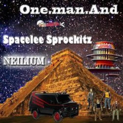 One.man.And w/ Spacelee Sprockitz & Neilium @ the Whole Cannoli!!!!