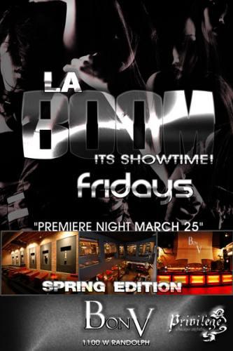 Chicago Nightlife: LA BOOM! Fridays at Bon V Chicago!