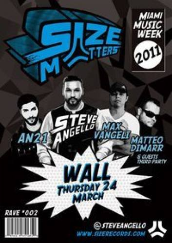 Size World Tour Launch Party with Steve Angello and Friends
