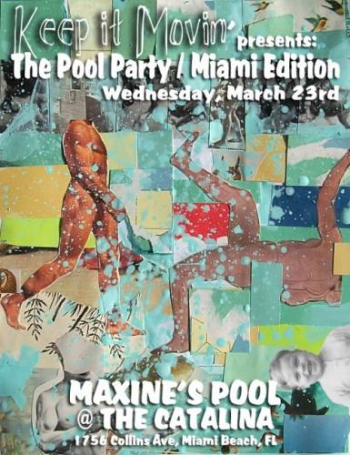 Keep It Movin' Presents: MIAMI 2011: The Pool Party w/ Robert Dietz