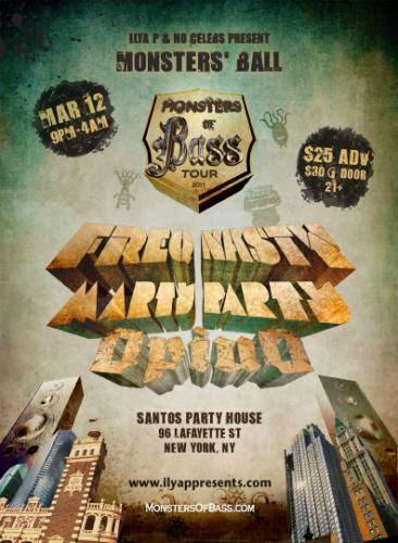 MONSTERS OF BASS Tour 2011- NYC - Freq Nasty, MartyParty, Opiuo & guests...