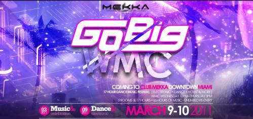 Go Big! @ Mekka