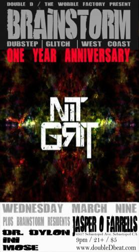 NiT GriT @ BrainStorm: 1yr Anniversary BlowOut
