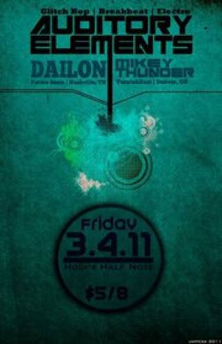 Auditory Elements w/ Mikey Thunder and DAILON