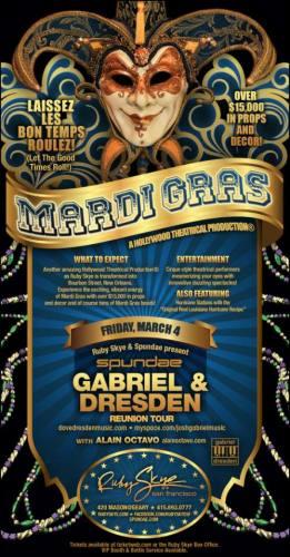 Mardi Gras w/ Gabriel & Dresden @ Ruby Skye