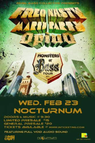 FreQ Nasty, MartyParty, & OPIUO @ Nocturnum