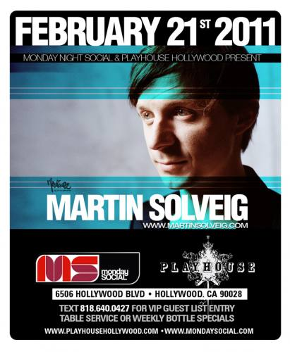 MNS presents MARTIN SOLVEIG @ PLAYHOUSE
