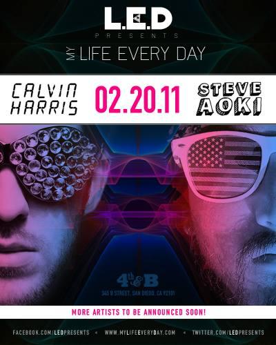 CALVIN HARRIS & STEVE AOKI @ 4th & B