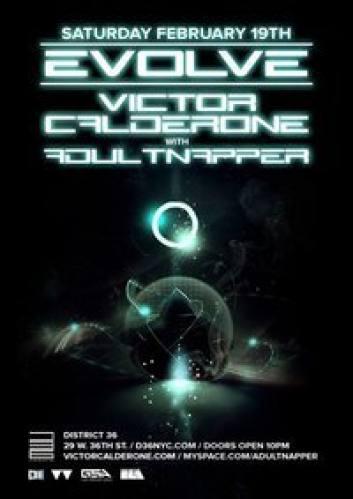 EVOLVE w/ VICTOR CALDERONE & Adultnapper @ District 36