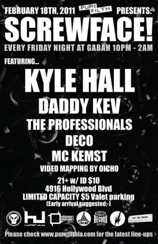 Pure Filth presents SCREWFACE w/Kyle Hall & Daddy Kev