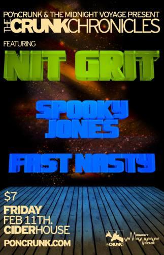 NiT GriT, Fast Nasty, Spooky Jones    Knoxville