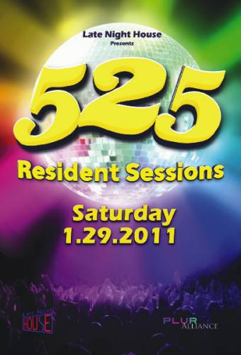Late Night House presents 525: Resident Sessions Feat: DJ Denise // Andy P. // Forest Green