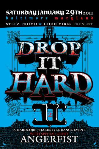 Drop it Hard II featuring Angerfist