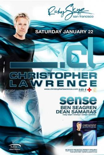 Christopher Lawrence @ Ruby Skye (1/22)