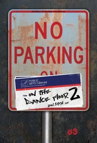 No Parking On The Dance Floor 2