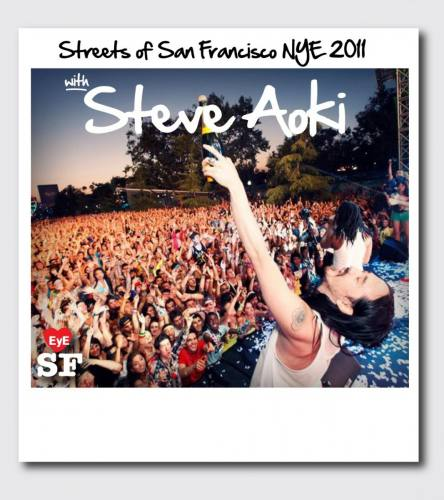 Streets of San Francisco with Steve Aoki