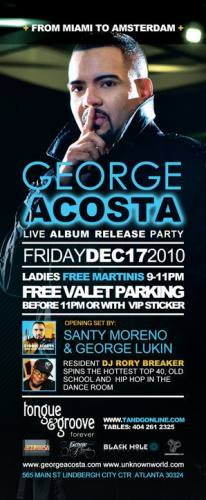 George Acosta @ Tongue and Groove (12/17)