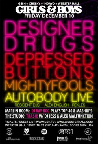 GIRLS&BOYS w/DESIGNER DRUGS @ Webster Hall